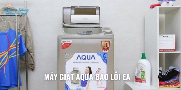 sửa máy giặt aqua báo lỗi EA